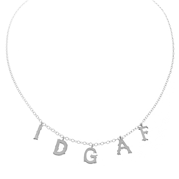 IDGAF necklace in silver.