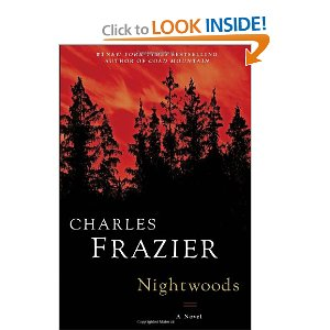 "Now Reading: ""Nightwoods"" by Charles Frazier"